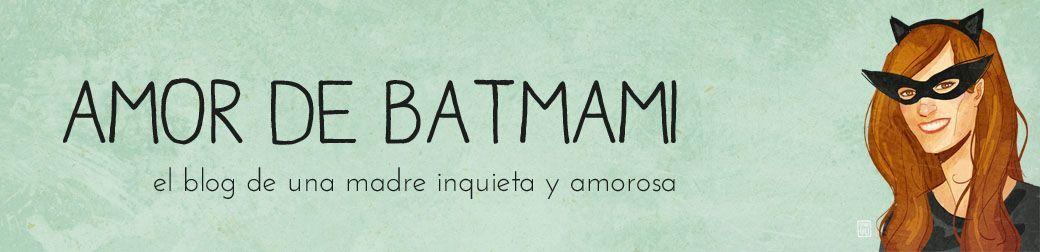 Amor de Batmami